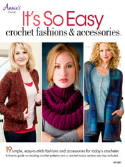 It's So Easy: Crochet Fashions & Accessories