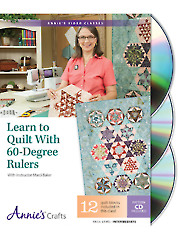 Learn to Quilt with 60-Degree Rulers Class DVD