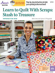 Quilt/Sew FeatureLearn to Quilt with Scraps: Stash to Treasure w/DVD