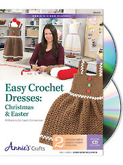 Easy Crochet Dresses: Christmas & Easter Class DVD