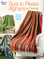 Sure-to-Please Afghans to Crochet