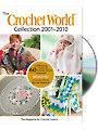 The <i>Crochet World</i> Collection 2001-2010 DVD