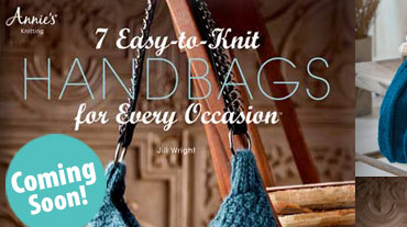 7 Easy-To-Knit Handbags for Every Occasion - In this book by Jill Wright, youll find 7 very ...