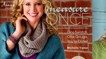 Measure Once - This book by Michelle Treese is meant to help you skip the gauge swatch step ...