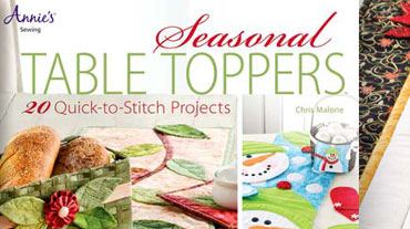 Seasonal Table Toppers - Beginner and experienced sewers will love this book containing them...